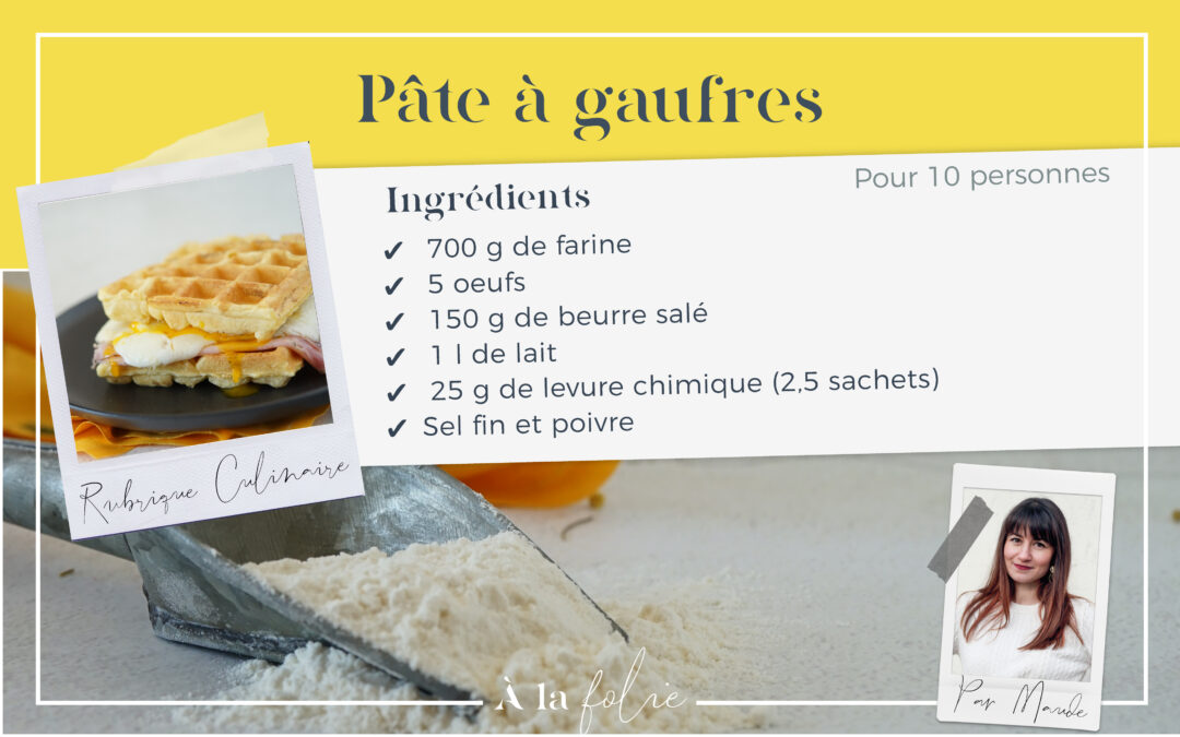 Recette : pâte à gaufres